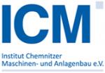 ICM Institut Chemnitzer Maschinen- und Anlagenbau e.V.